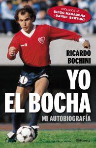 portada_yo-el-bocha_ricardo-bochini_201604261533