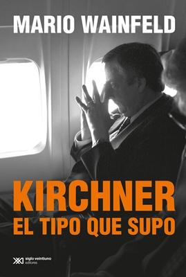 Wainfeld. Kirchner [tapa]
