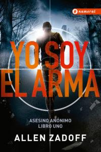 9789874085030-yo-soy-el-arma
