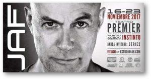 JAF presenta nuevo disco, video y show! @ Teatro Premier | Buenos Aires | Argentina