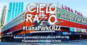 CIELO RAZZO VUELVE AL LUNA PARK @ Luna Park | Buenos Aires | Argentina