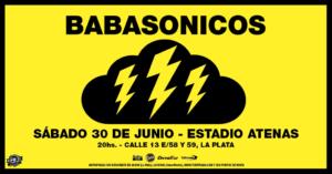 BABASONICOS  DESENLACE DE TORMENTAS ELÉCTRICAS  ESTADIO ATENAS – LA PLATA @ Estadio Atenas | La Plata | Buenos Aires | Argentina